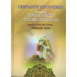 Certainty Uncovered (Kashf al-Yaqin) (ArEn)