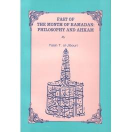 Fast of The Month of Ramadan, Philosophy and Ahkam (En)