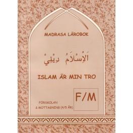 Islam Är Min Tro (Sv)