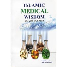 Islamic Medical Wisdom-The Tibb al-Aimma (En)